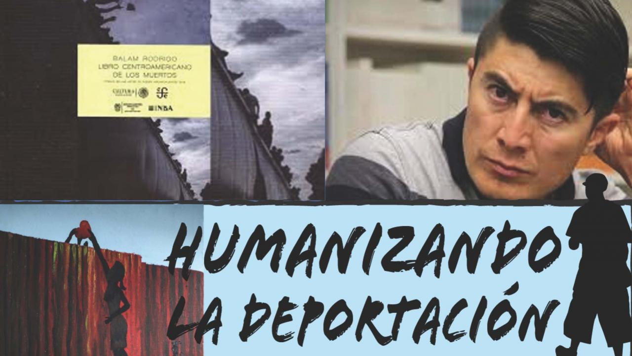 "Collage with a photo of Balam Rodrigo and the text ""Humanizando La Deportacion"""