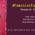 Feminist Futures Research Symposium banner. Artwork by Jose Arenas