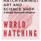 HATCH: Feminist Art and Science Shop 2020 Logo